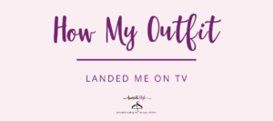 How My Outfit Landing me on TV - NJ Personal Stylist Neepa Sikdar