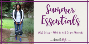 Summer Wardrobe Essentials - What to Keep and What to Add to your Wardrobe Header Image
